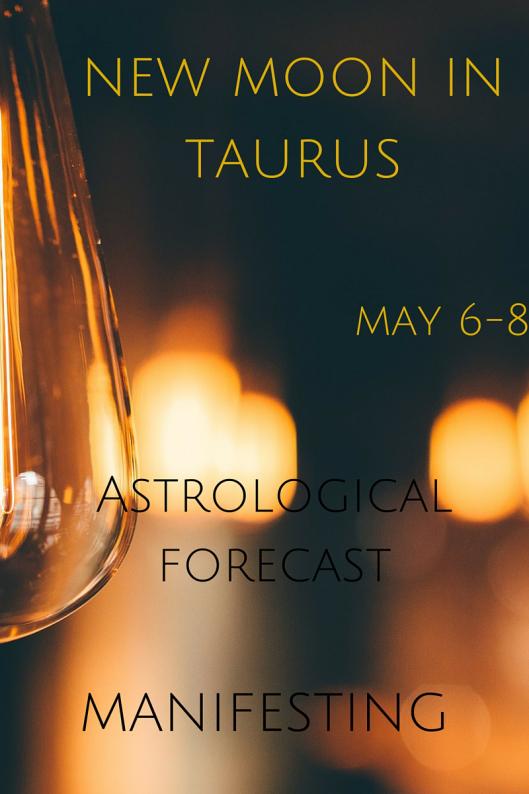 New Moon Taurus Astrological Forecast